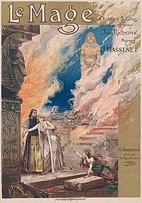 Affiche du grand opéra Le Mage de Jules Massenet, créée par Alfredo Edel pour la première représentation le 16 mars 1891 par l'opéra de Paris. (définition réelle 7318×10443)
